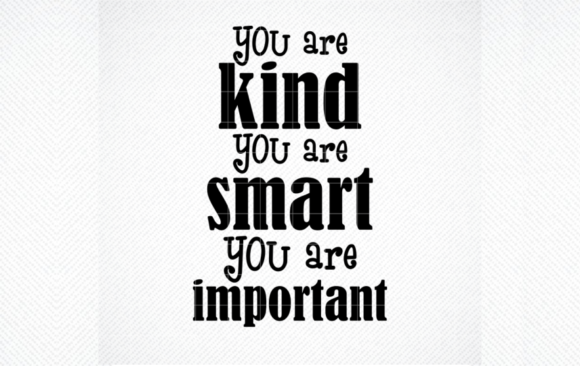 Print on Demand: You Are Kind, You Are Smart, You Are Important Graphic Crafts By SVG DEN
