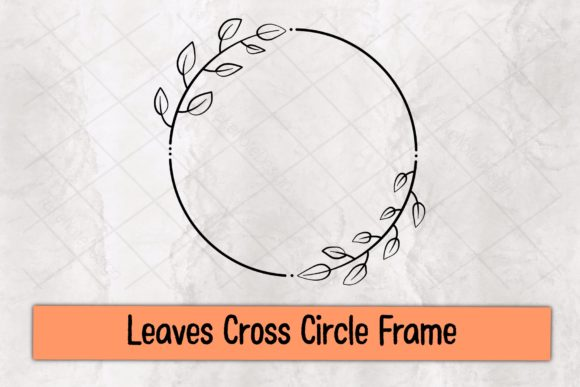 Leaves Cross Circle Frame Graphic Crafts By TakeNoteDesign
