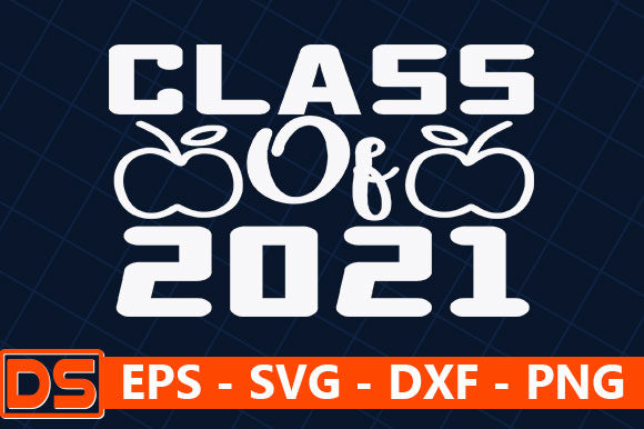Print on Demand: Class of 2021 Graphic Print Templates By Star_Graphics
