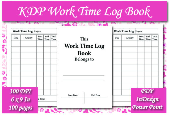 Print on Demand: KDP Work Time Log Book Interior Graphic KDP Interiors By Ivana Prue