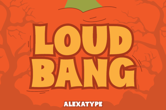 Print on Demand: Loud Bang Display Font By alexatypefoundry