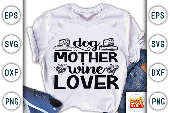 Wine Quote Dog Mother Wine Lover Graphic By Craftstudio Creative Fabrica