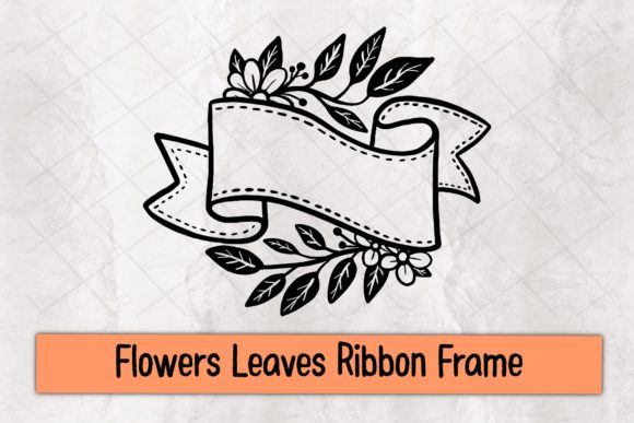 Flowers Leaves Ribbon Frame Graphic Crafts By TakeNoteDesign