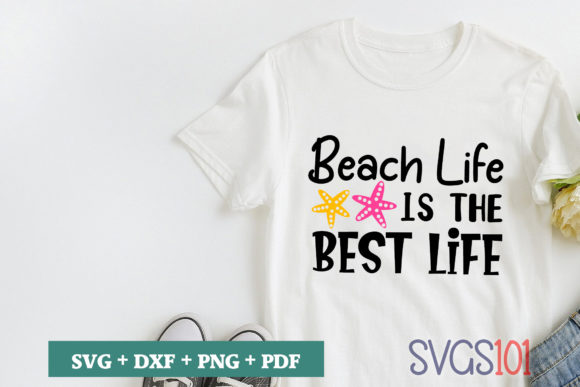 Beach Life is the Best Life SVG Graphic Crafts By svgs101