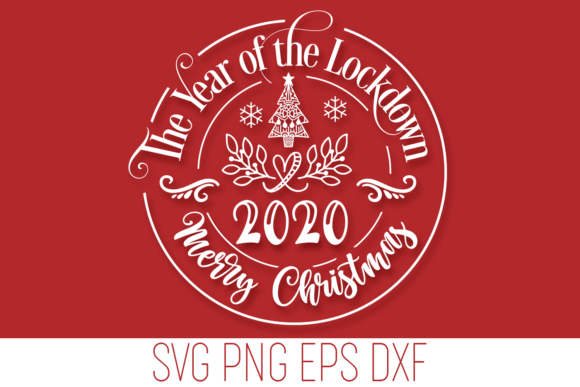 Print on Demand: Christmas 2020 - Year of the Lockdown Graphic Crafts By Anastasia Feya