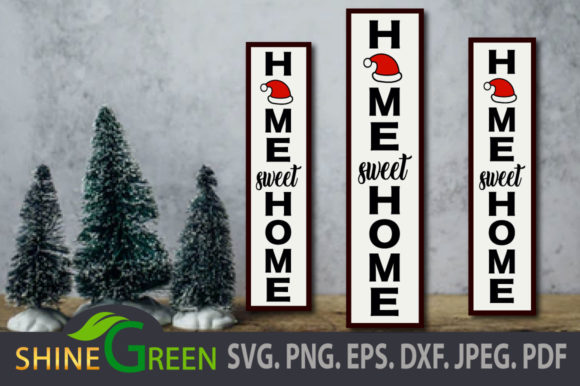 Print on Demand: Christmas SVG Home Sweet Home Porch Sign Graphic Crafts By ShineGreenArt