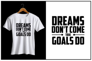 Print on Demand: Dream Don't Come True Goals Do Graphic Crafts By Zaibbb
