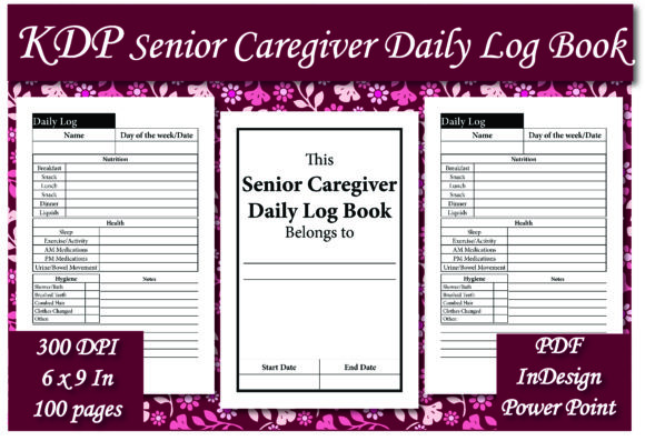 Print on Demand: KDP Senior Caregiver Daily Log Book Graphic KDP Interiors By Ivana Prue