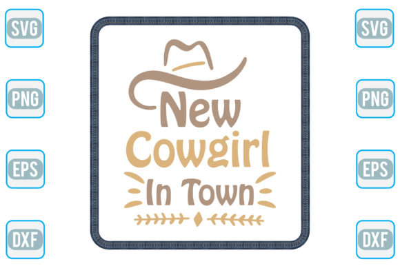 New Cowgirl in Town Graphic Crafts By craftstore