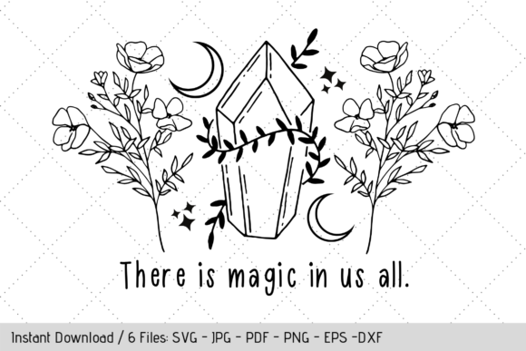 Wildflower SVG, There is Magic in Us All Graphic Crafts By Werk It Girl Supply