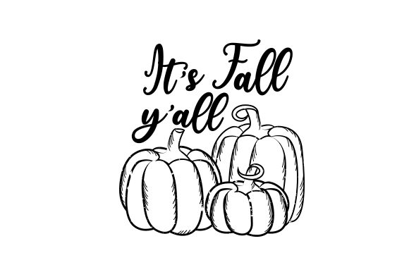 It's Fall Y'all Cut File Download