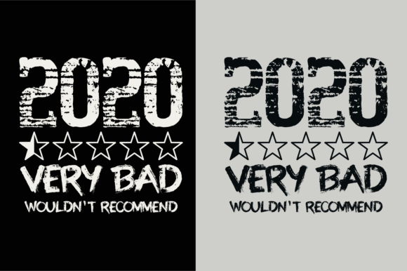 Print on Demand: 2020 Very Bad, Would Not Recommend Graphic Product Mockups By colorsplash
