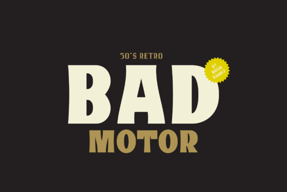 Print on Demand: Bad Motor Display Font By moonbandit