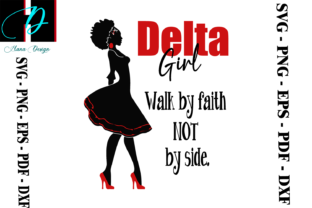 Print on Demand: Delta Girl Walk by Faith Not by Sight Graphic Print Templates By Hana Design