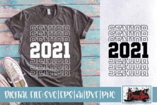 Senior 2021 Graphic Crafts By DrissyStore