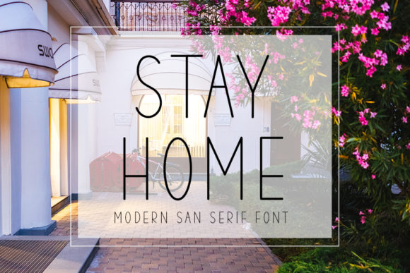 Print on Demand: Stay Home Sans Serif Font By K_IN Studio