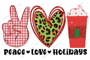 Sublimation - Peace Love Holidays Graphic Crafts By MidasStudio