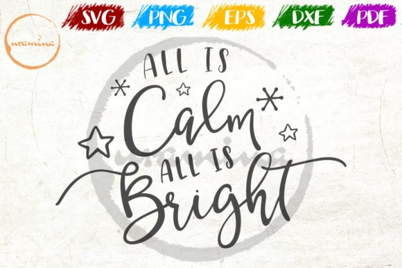 All Is Calm All Is Bright Graphic By Uramina Creative Fabrica