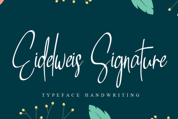 Print on Demand: Eidelweis Signature Script & Handwritten Font By flowerletter