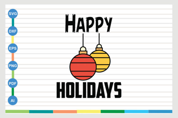 Happy Holidays Graphic Crafts By Designriverr