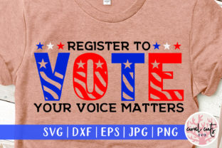 Register to Vote Your Voice Matters Svg Graphic Crafts By CoralCutsSVG
