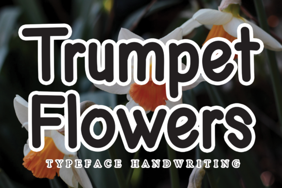 Print on Demand: Trumpet Flowers Script & Handwritten Font By flowerletter