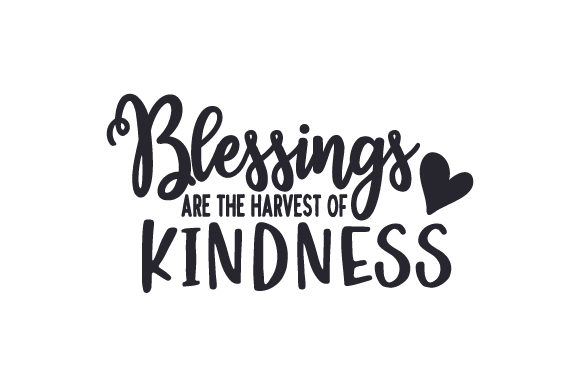 Blessings Are the Harvest of Kindness Fall Craft Cut File By Creative Fabrica Crafts