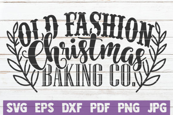 Old Fashion Baking Christmas Co Graphic Crafts By MintyMarshmallows
