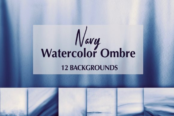 12 Navy Watercolor Ombre Backgrounds Graphic Backgrounds By Dishanti Art