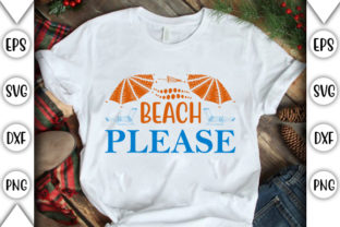 Print on Demand: Beach Please Graphic Crafts By store_svg