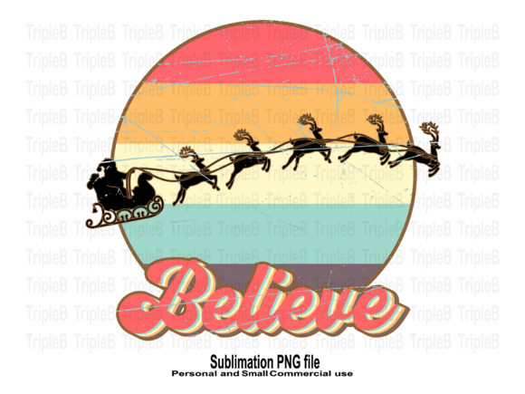 Print on Demand: Believe Merry Christmas Sublimation Graphic Crafts By TripleBcraft