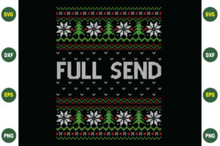 Print on Demand: Full Send Christmas Sweater Design Graphic Crafts By BDB_Graphics