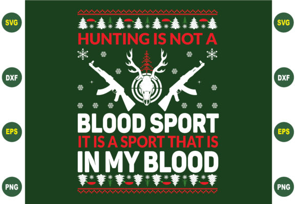 Hunting is Not a Blood Sport Graphic Crafts By BDB_Graphics