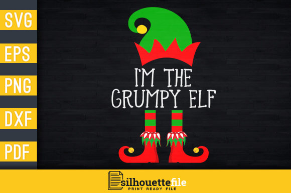 Print on Demand: I'm the Grumpy Elf Graphic Print Templates By Silhouettefile