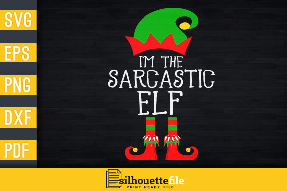 Print on Demand: I'm the Sarcastic Elf Graphic Print Templates By Silhouettefile