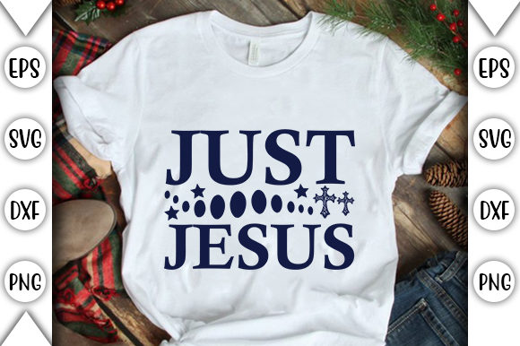 Print on Demand: Just Jesus Graphic Crafts By store_svg