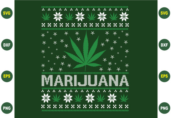 Marijuana Christmas Sweater Graphic Crafts By BDB_Graphics