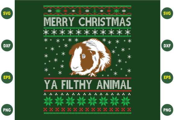 Merry Christmas Ya Filthy Animal Graphic Crafts By BDB_Graphics