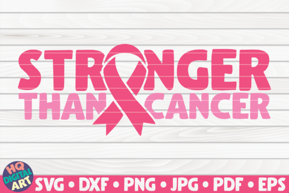 Print on Demand: Stronger Than Cancer SVG Graphic Crafts By mihaibadea95
