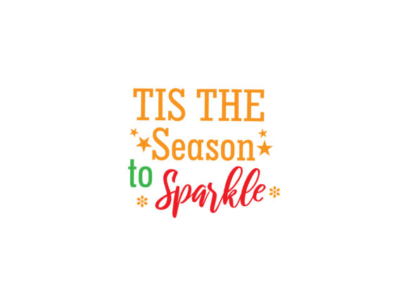 Tis The Season To Sparkle Graphic By Archshape Creative Fabrica