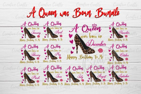 Print on Demand: A Queen Was Born Bundle Happy Birthday Graphic Crafts By Creative Crafts