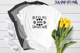 Print on Demand: Bless All Who Gather Here Graphic Print Templates By SVG_Huge