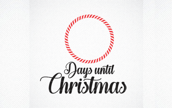 Christmas Countdown SVG, Days Until Xmas Graphic Download