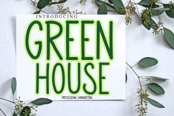 Print on Demand: Green House Script & Handwritten Font By gunawanletter