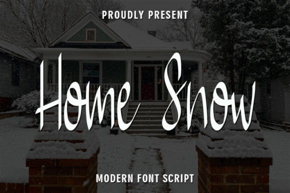Print on Demand: Home Snow Script & Handwritten Font By rangkaiaksara