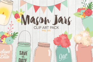 Mason Jar and Flowers Clipart Graphic Illustrations By peachycottoncandy