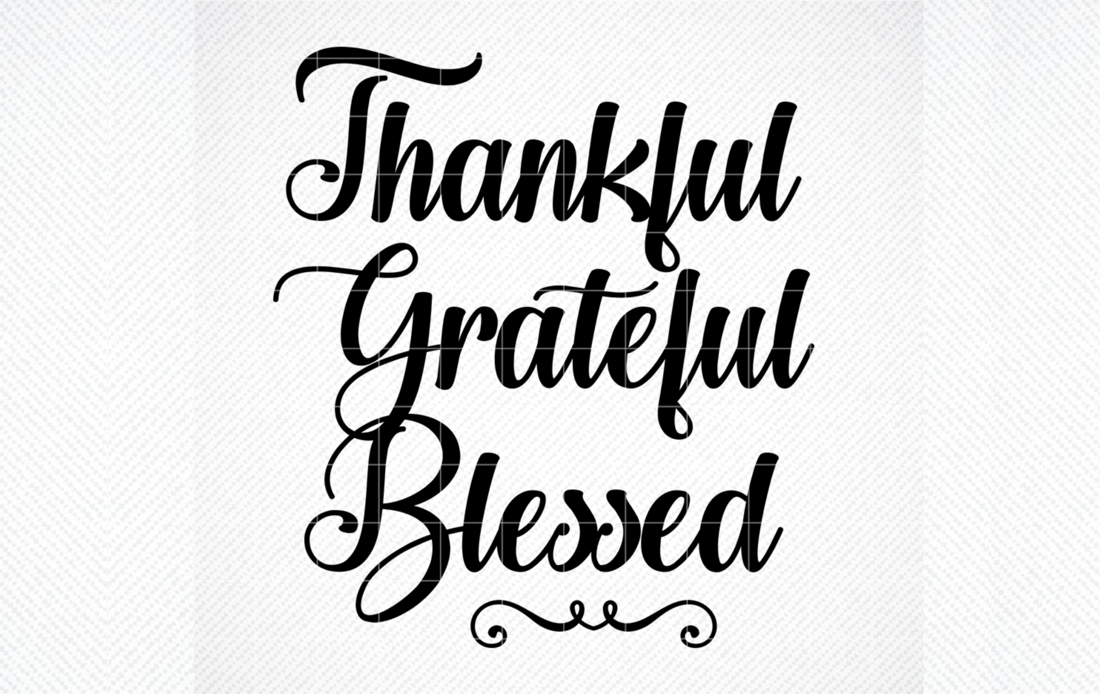 Thankful Grateful Blessed Svg Svg Dxf Graphic By Svg Den Creative Fabrica