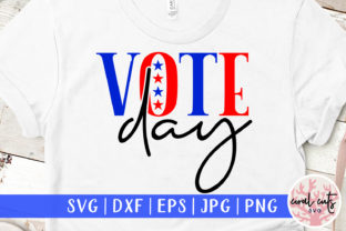 Vote Day - US Election SVG Graphic Crafts By CoralCutsSVG