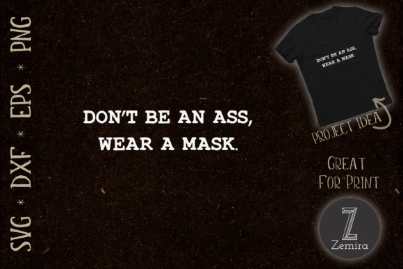 Print on Demand: Wear Mask Quote Quarantine 2020 Graphic Crafts By Zemira