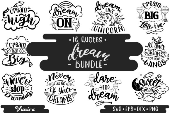 10 Dream Bundle - Lettering Quotes Graphic